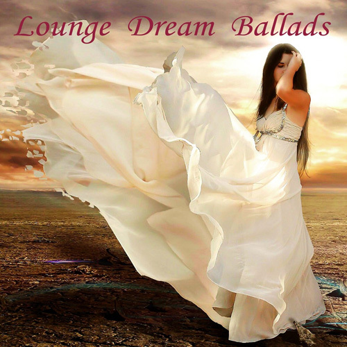 VA - Lounge Dream Ballads (2014)