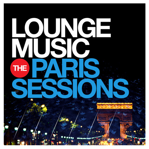 VA - Lounge Music - The Paris Sessions (2014)