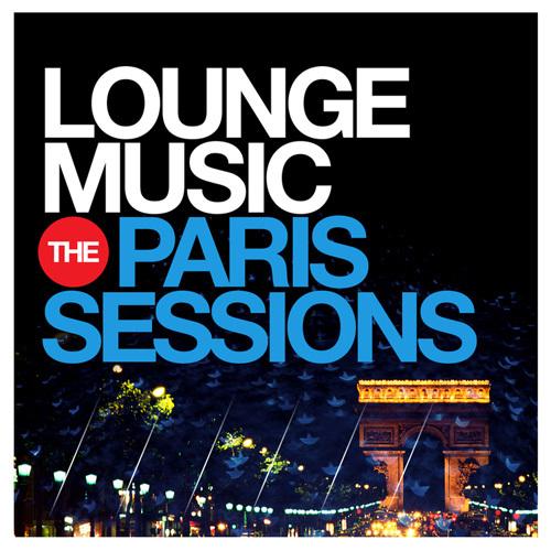 VA - Lounge Music - The Paris Sessions (2014)