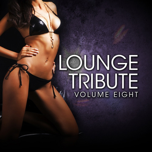 VA - Lounge Tribute, Vol. 8 (2014)