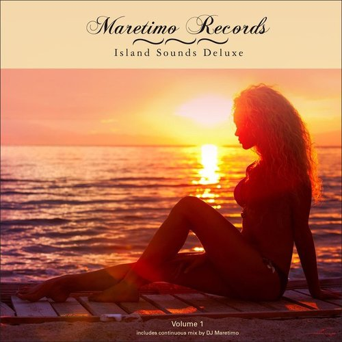 VA - Maretimo Records - Island Sounds Deluxe, Vol.1 (2014)