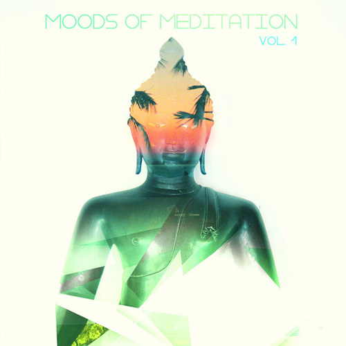 VA - Moods of Meditation, Vol. 1 (Best Tunes for Mediation and Yoga Sessions) (2014)