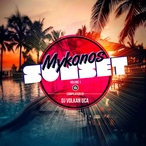 VA - Mykonos Sunset, Vol. 1 (2014)
