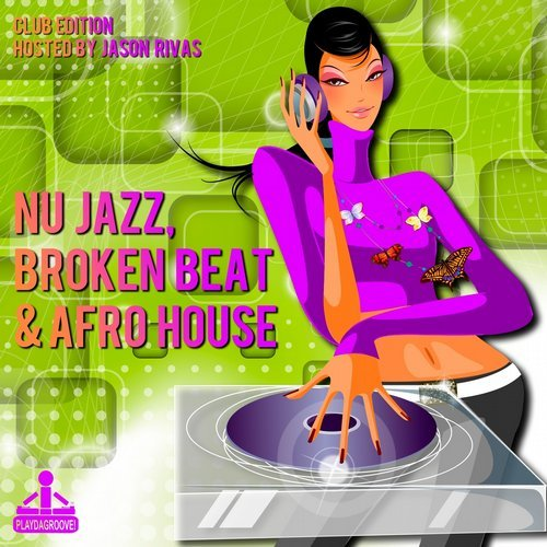 VA - Nu Jazz, Broken Beat & Afro House (Club Edition) (2014)