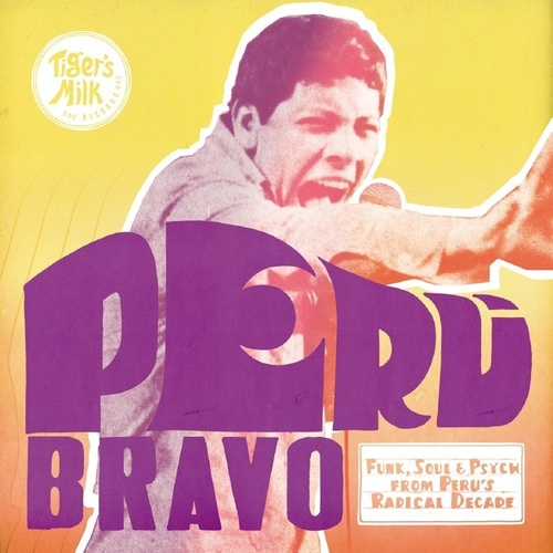VA - Peru Bravo: Funk, Soul & Psych from Peru's Radical Decade (2014)