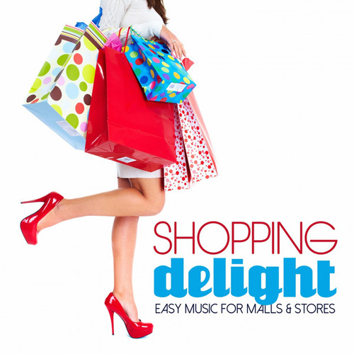 VA - Shopping Delight (Easy Music for Malls & Stores) (2014)