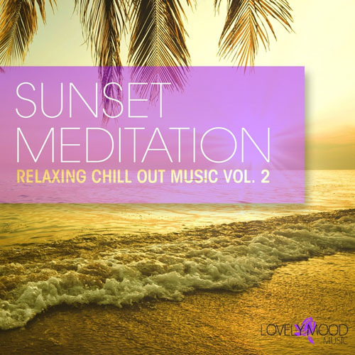 VA - Sunset Meditation - Relaxing Chill Out Music, Vol. 2 (2013)