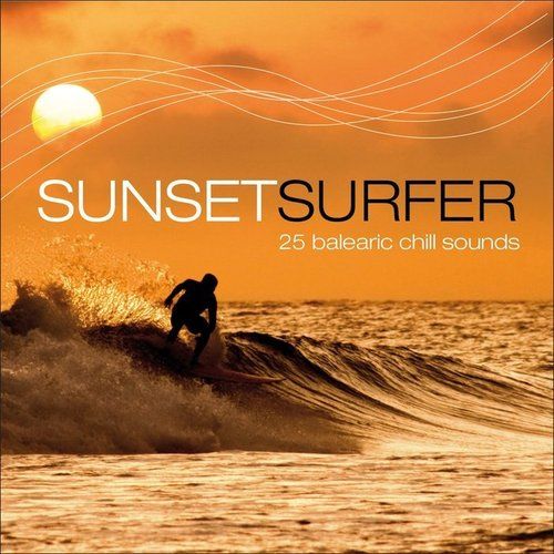 VA - Sunset Surfer - 25 Balearic Chill Sounds (2014)