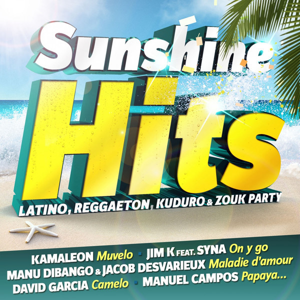 VA - Sunshine Hits (Latino, Reggaeton, Kuduro & Zouk Party) (2014)