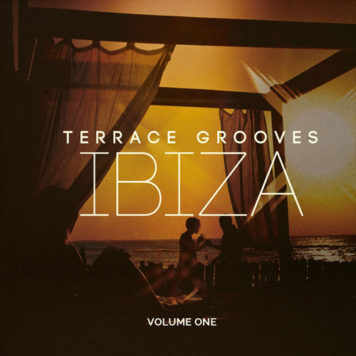 VA - Terrace Grooves - Ibiza, Vol. 1 (Best of Deep & Chill House for Bar & Hotel Lounge) (2014)