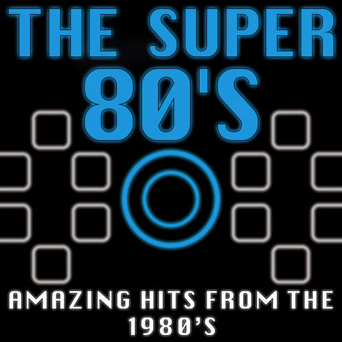 VA - The Super 80's (Amazing Hits from the 1980's) (2014)