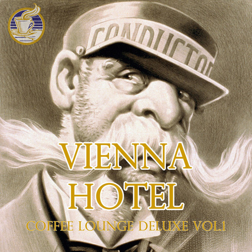 VA - Vienna Hotel - Coffee Lounge Deluxe, Vol. 1 (2014)