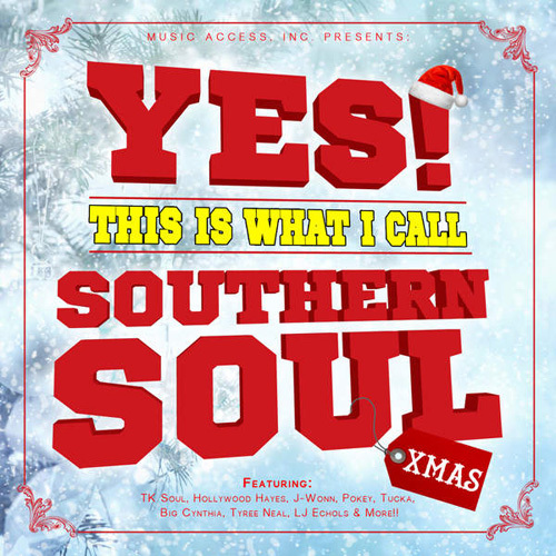 VA - Yes! This Is What I Call Southern Soul Xmas (2014)