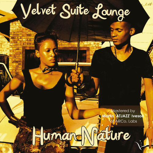 Velvet Suite Lounge - Human Nature (2014)