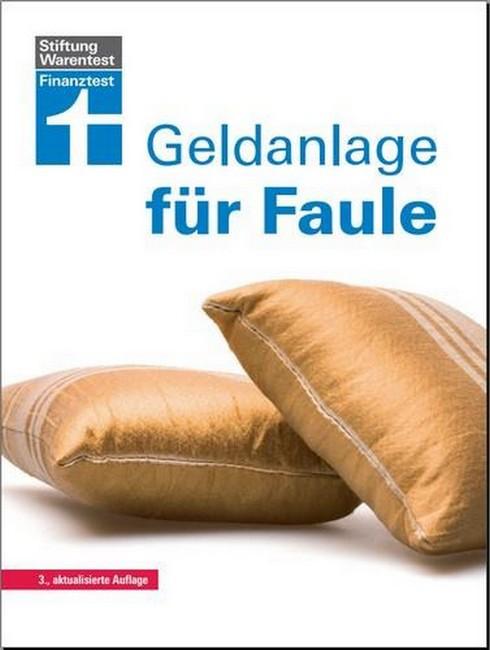 Stiftung Warentest - Geldanlage für Faule
