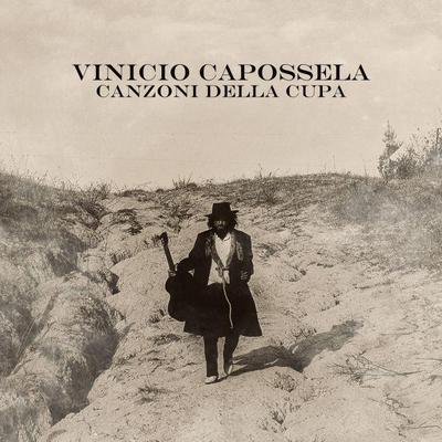 Vinicio Capossela - Canzoni della Cupa (2016).Mp3 - 320Kbps.Mp3 - 320Kbps
