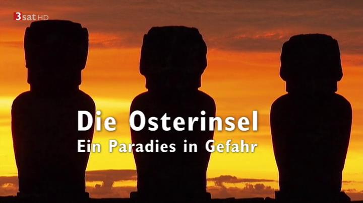Paradies in Gefahr Die Osterinsel