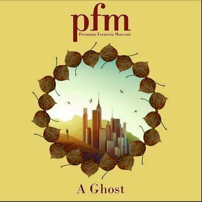 PFM (Premiata Forneria Marconi) – A Ghost (2015).mp3 320Kbps