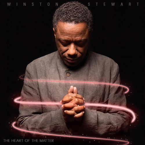 Winston Stewart - The Heart of the Matter (2014)