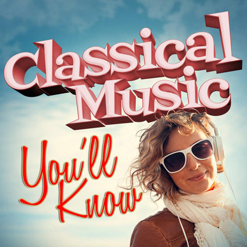 Wolfgang Amadeus Mozart - Classical Music You'll Know (2014)