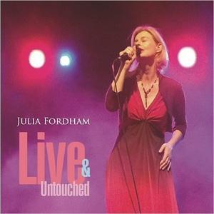 Julia Fordham - Live & Untouched (2016)