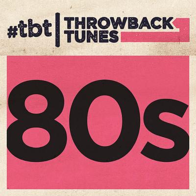 Throwback Tunes 80s (2017) .mp3 - 320 Kbps