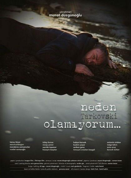 Neden Tarkovski Olamiyorum.. 2014  HDRip XviD Yerli Film – Tek Link