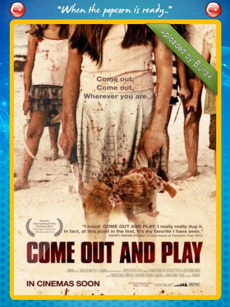 Come Out and Play – Çık Dışarı Oynayalım | 2012 | BluRay 720p x264-HDWinG