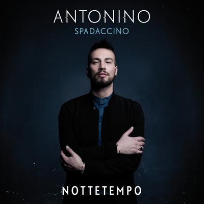 Antonino Spadaccino - Nottetempo (2016)by Magico
