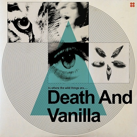 Death and Vanilla - To Where The Wild Things Are... (2015)