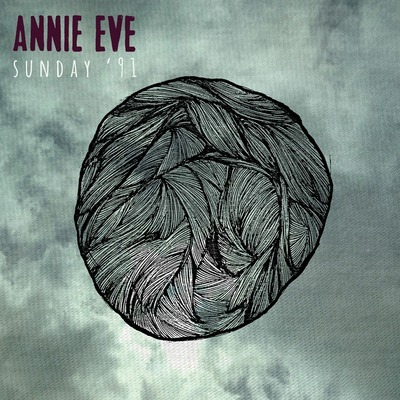 Annie Eve - Sunday '91 (2014) .mp3 - 320kbps