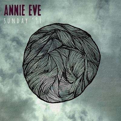 Annie Eve - Sunday '91 (2014) .mp3 - 320kbps