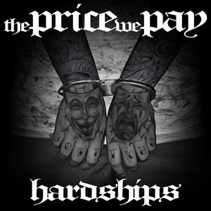 The Price We Pay – Hardships (2016) Album