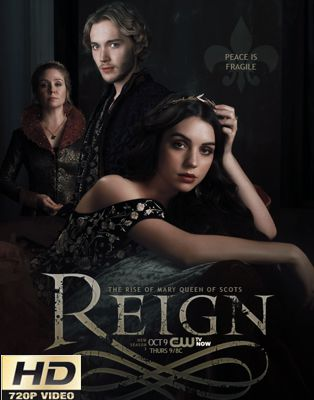 Reign - Stagione 3 (2016) (Completa) WEB-DLMux 720P ITA ENG AC3 H264 mkv