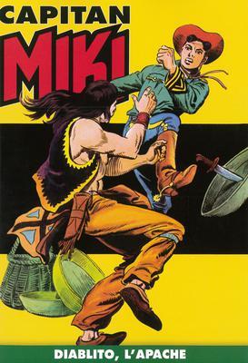 Capitan Miki a colori N.19 - Diablito, l'Apache (06/2019)