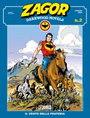Zagor Darkwood Novels 002 - Il vento della prateria (Giugno 2020)