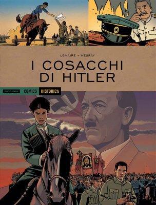 Historica N.70 - I Cosacchi Di Hitler (Agosto 2018)