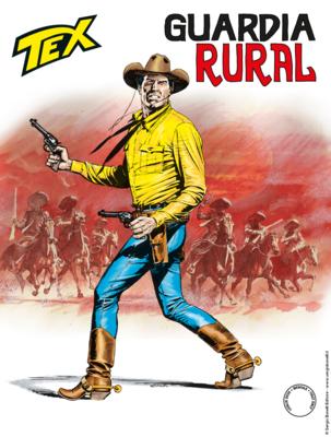 Tex Willer Mensile 717 - Guardia rural (Luglio 2020)