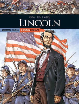 Historica Biografie n.26 - Lincoln (Giugno 2019)