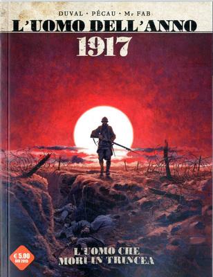Cosmo Arancione 03 - L'uomo dell'anno 01. 1917 - L'uomo che morì in trincea - L'uomo che tradì Giovanna d'Arco (Giugno 2015)