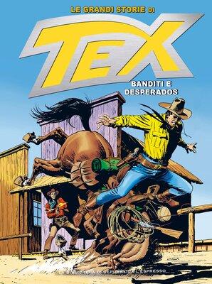 Le Grandi Storie di Tex 14 - Banditi e desperados (Marzo 201