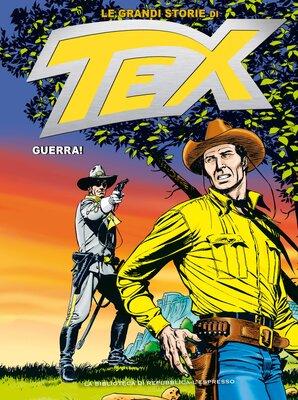 Le Grandi Storie di Tex 10 - Guerra (Marzo 2016)
