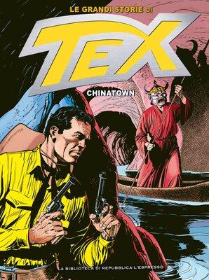 Le Grandi Storie di Tex 15 - Chinatown (Aprile 2016)
