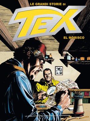 Le Grandi Storie di Tex 11 - El Morisco (Marzo 2016)