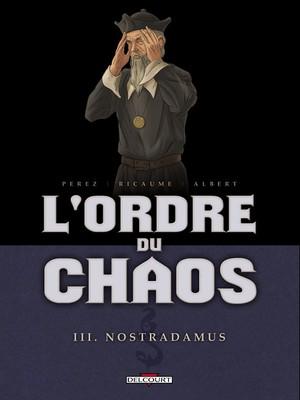 Cosmo Arancione 02 - L'Ordine Del Caos 02 - Nostradamus e Charlotte Corday (Maggio 2015)
