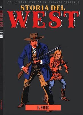 Storia del West 24 – Il ponte (Sole 24 Ore 2012-12)