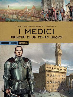 Historica N.72 - I Medici – I principi di un tempo nuovo (Ottobre 2018)
