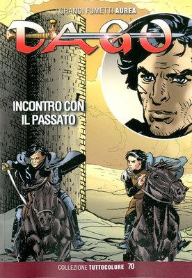 Dago Tuttocolore 070 - Incontro con il Passato (02-2018)