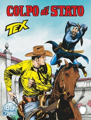 Tex Willer Mensile 724 - Colpo di Stato (Febbraio 2021)
