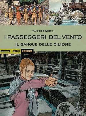 Historica N.79 - I Passeggeri Del Vento. Il Sangue Delle Ciliegie (Maggio 2019)